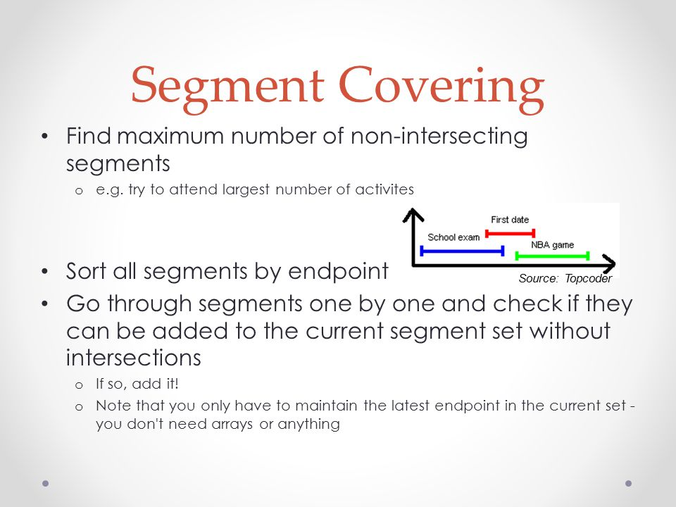 Segment Covering Find maximum number of non-intersecting segments o e.g.