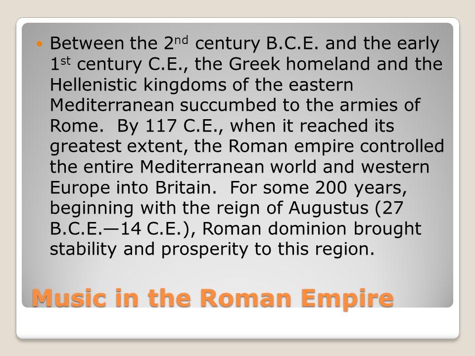 Music in the Roman Empire Cont.