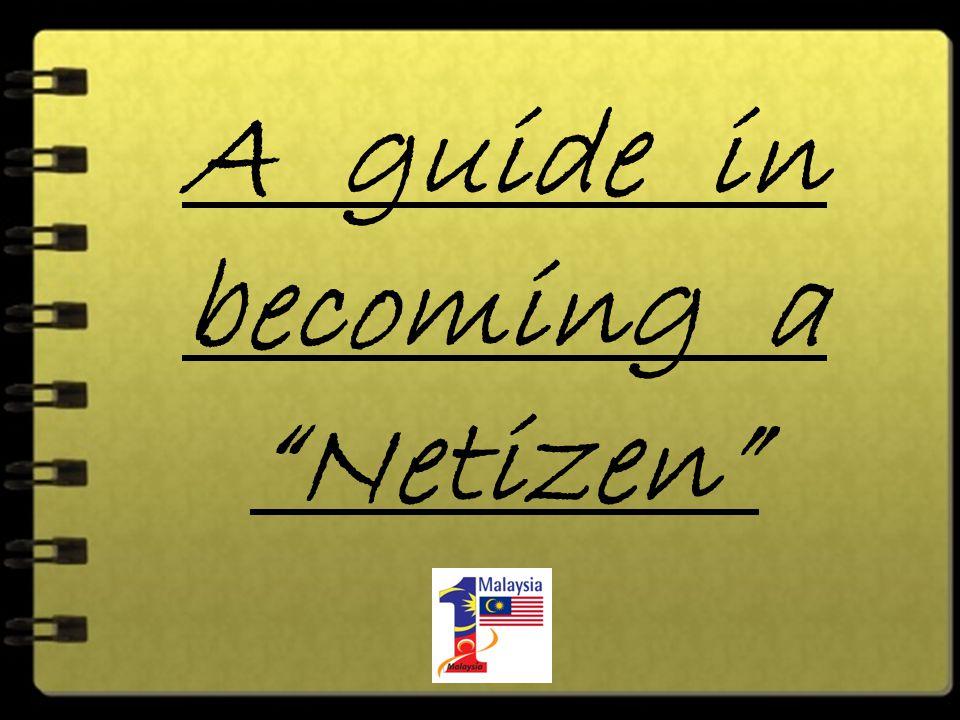 A guide in becoming a Netizen