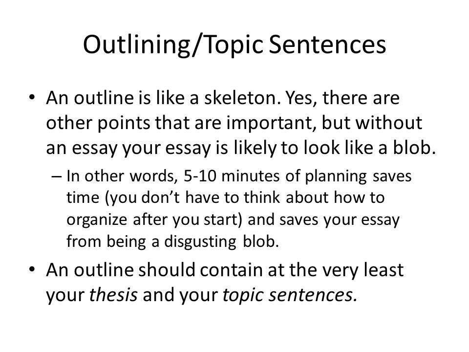 Outlining/Topic Sentences Students crying. Mountains of homework.