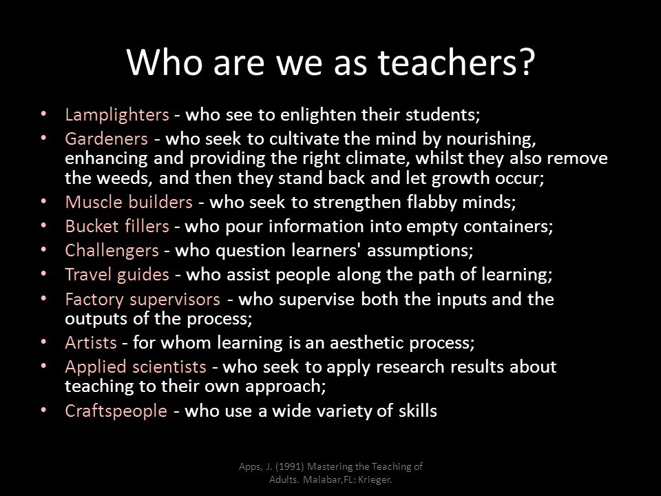 Who are we as teachers.