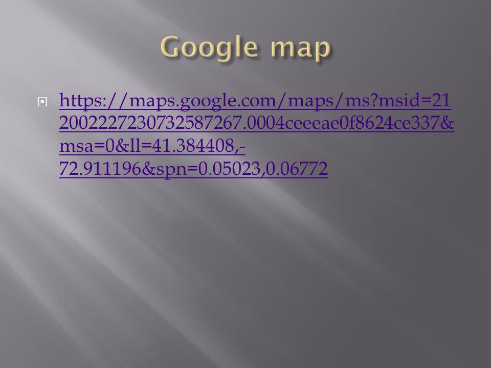  https://maps.google.com/maps/ms?msid=21 2002227230732587267.0004ceeeae0f8624ce337& msa=0&ll=41.384408,- 72.911196&spn=0.05023,0.06772 https://maps.g