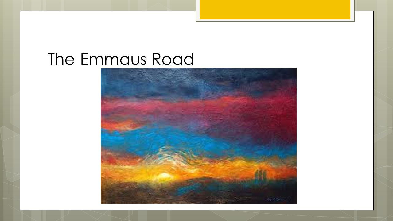 The Emmaus Road