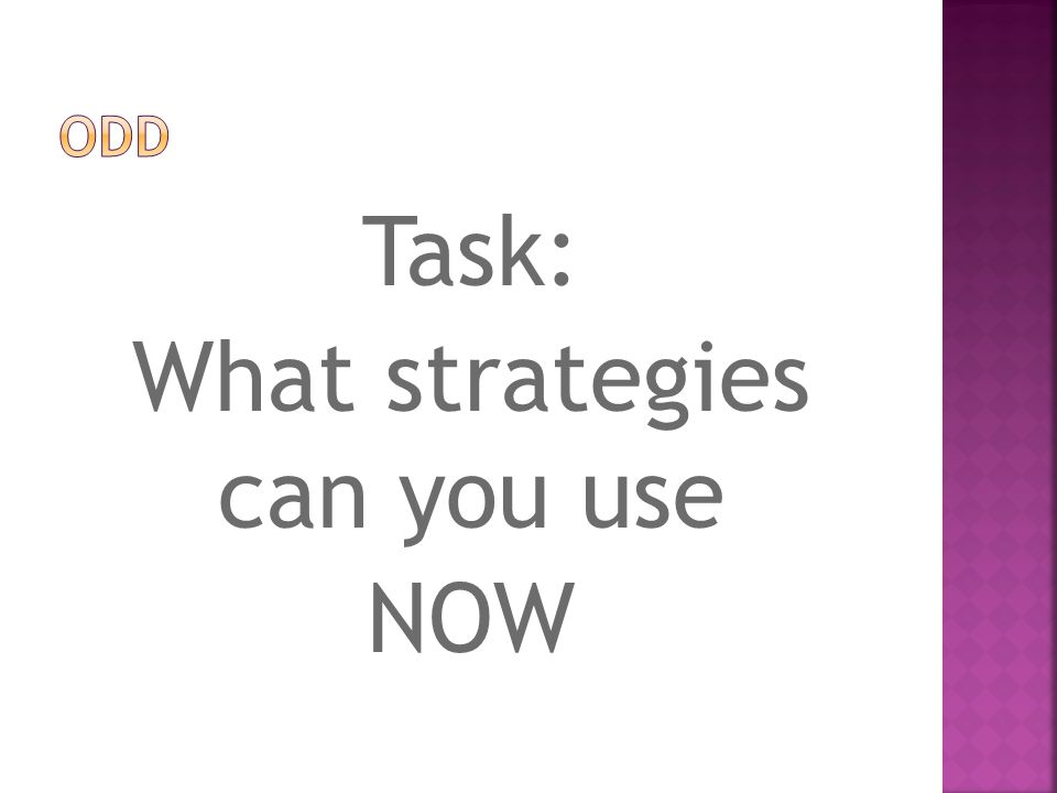 Task: What strategies can you use NOW