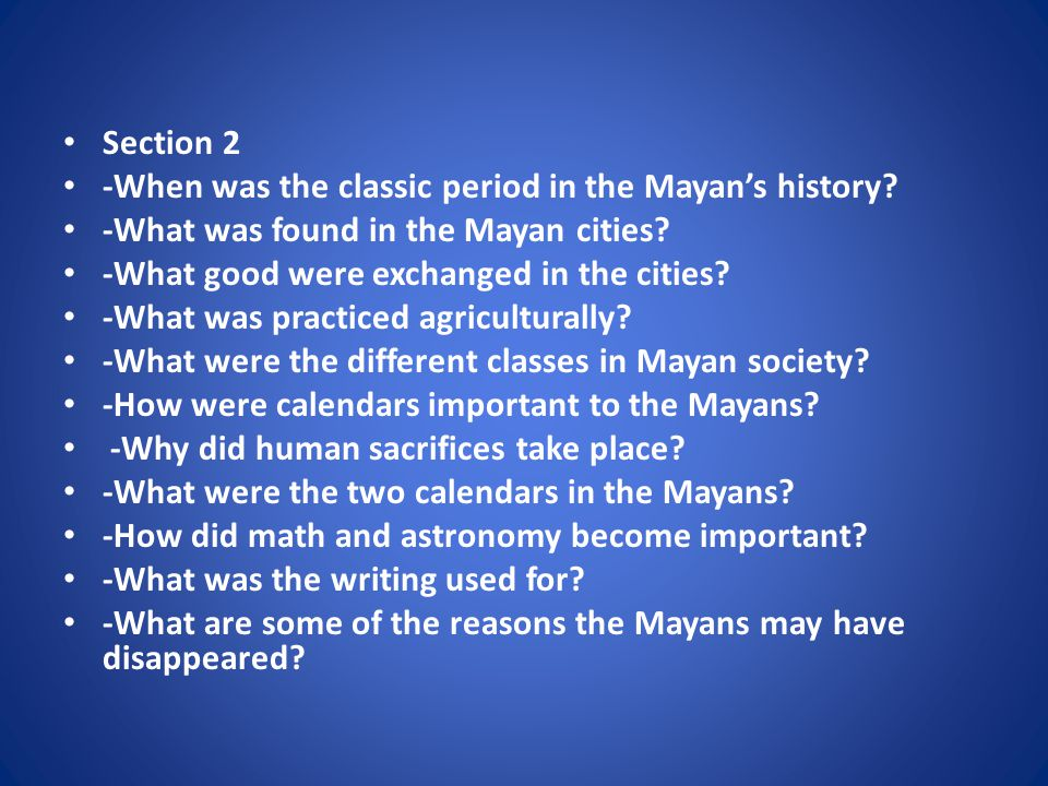 Section 3 -Where did the first major civilization of Central America originate.