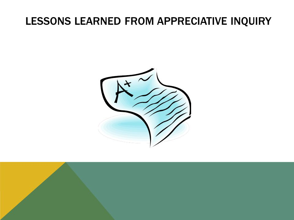 LESSONS LEARNED FROM APPRECIATIVE INQUIRY