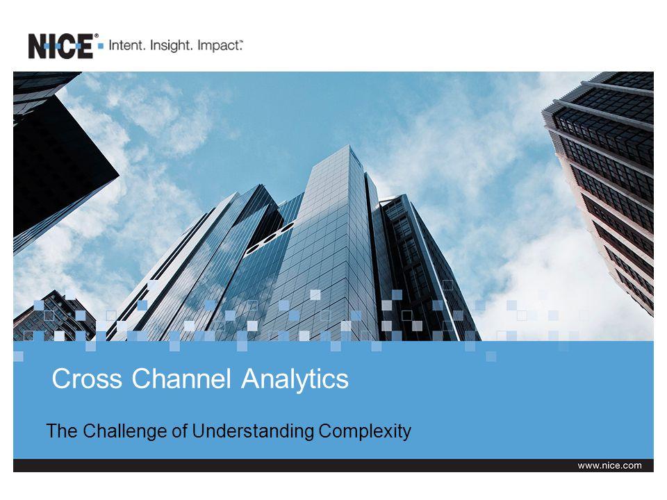 Cross Channel Analytics The Challenge of Understanding Complexity
