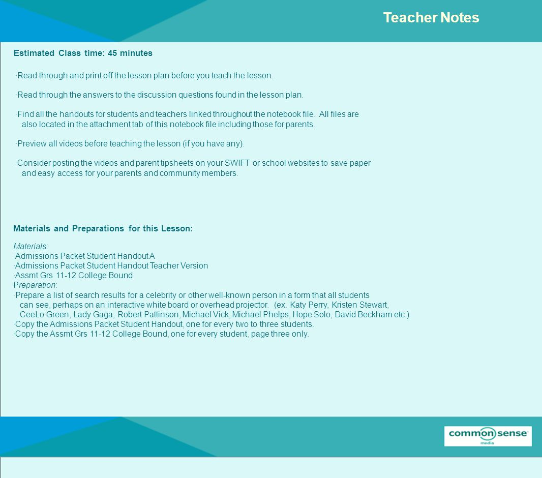Teacher Notes Estimated Class time: 45 minutes Materials and Preparations for this Lesson: ·Read through and print off the lesson plan before you teach the lesson.