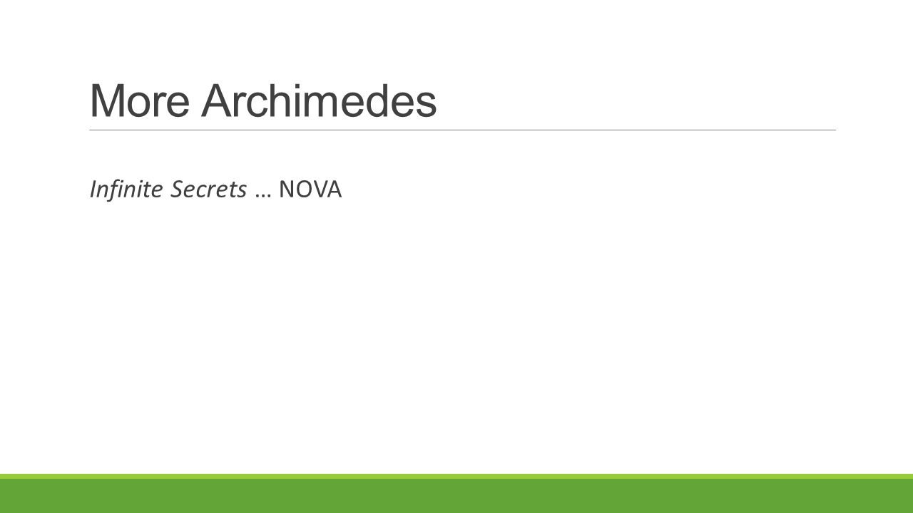More Archimedes Infinite Secrets … NOVA