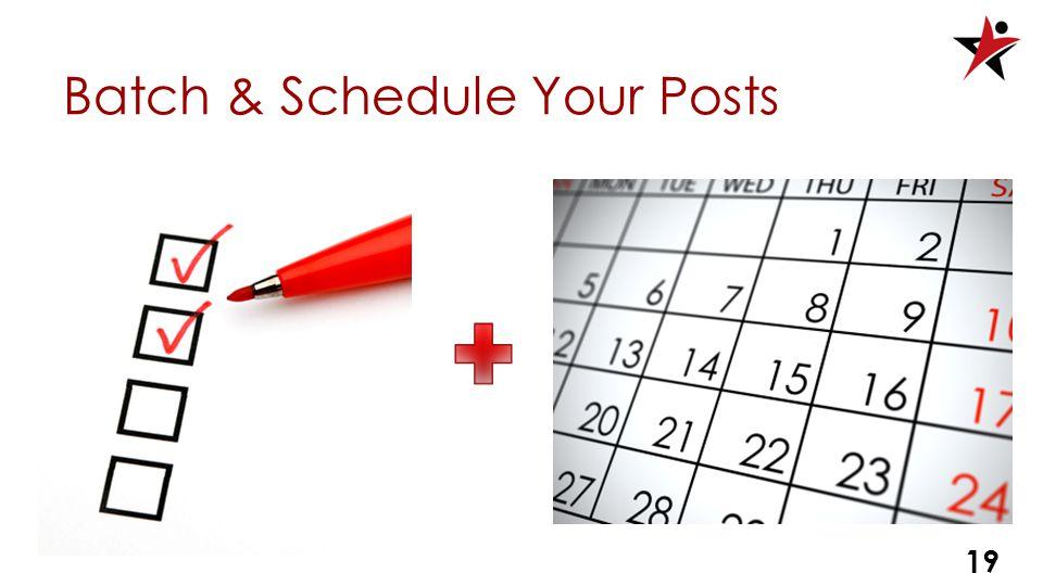 Batch & Schedule Your Posts 19