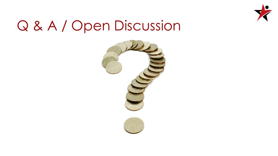 Q & A / Open Discussion