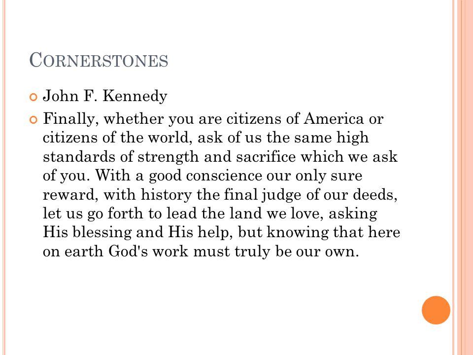 C ORNERSTONES John F.