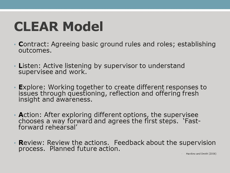 CLEAR Model Contract: Agreeing basic ground rules and roles; establishing outcomes.
