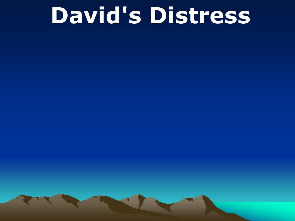 David s Distress