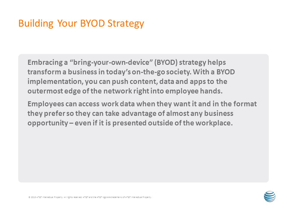 Embracing a bring-your-own-device (BYOD) strategy helps transform a business in today's on-the-go society.