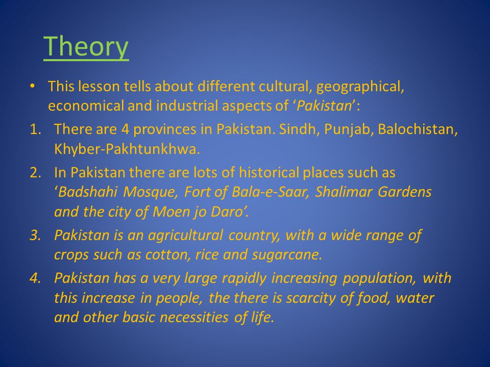 Effect 1.This Lesson has a very positive effect on the students and gives them an opportunity to learn about different aspects of their country 'Pakistan'.