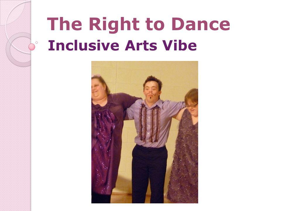 The Right to Dance Inclusive Arts Vibe