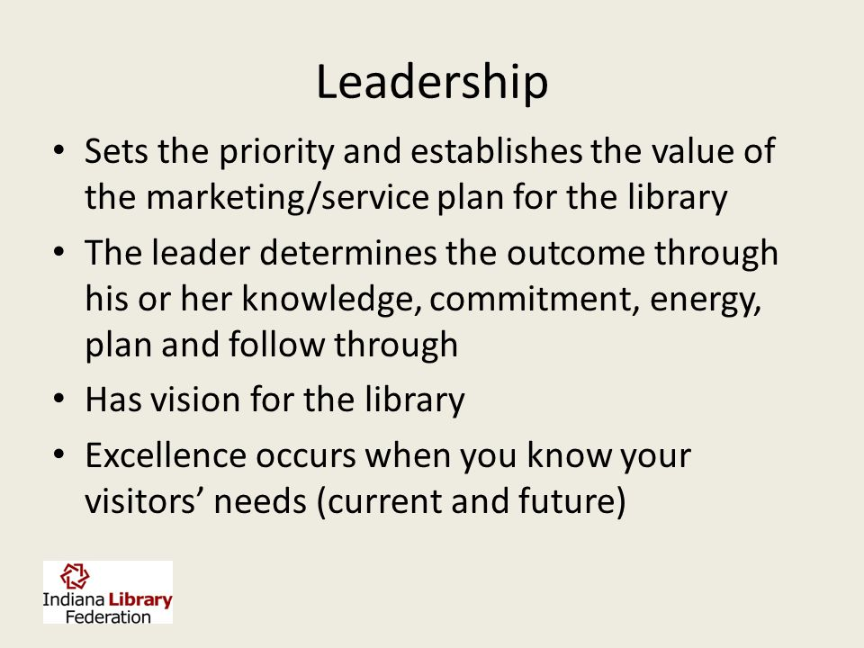 Ideally, Communications Planning Includes Recognize that visitors have met and unmet needs Research lib's role Strategic Plan Put resources toward tha