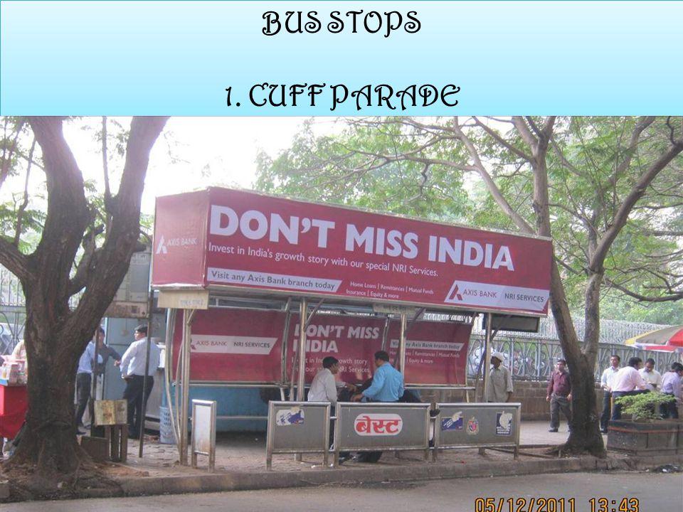 BUS STOPS 1. CUFF PARADE BUS STOPS 1. CUFF PARADE
