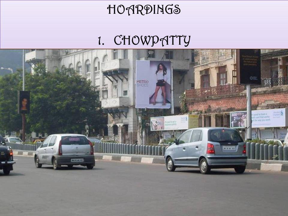 HOARDINGS 1.CHOWPATTY