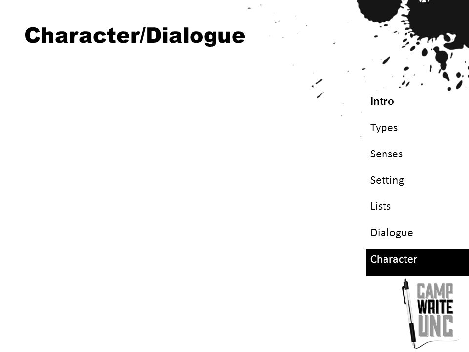 Intro Types Senses Setting Lists Dialogue Character Character/Dialogue