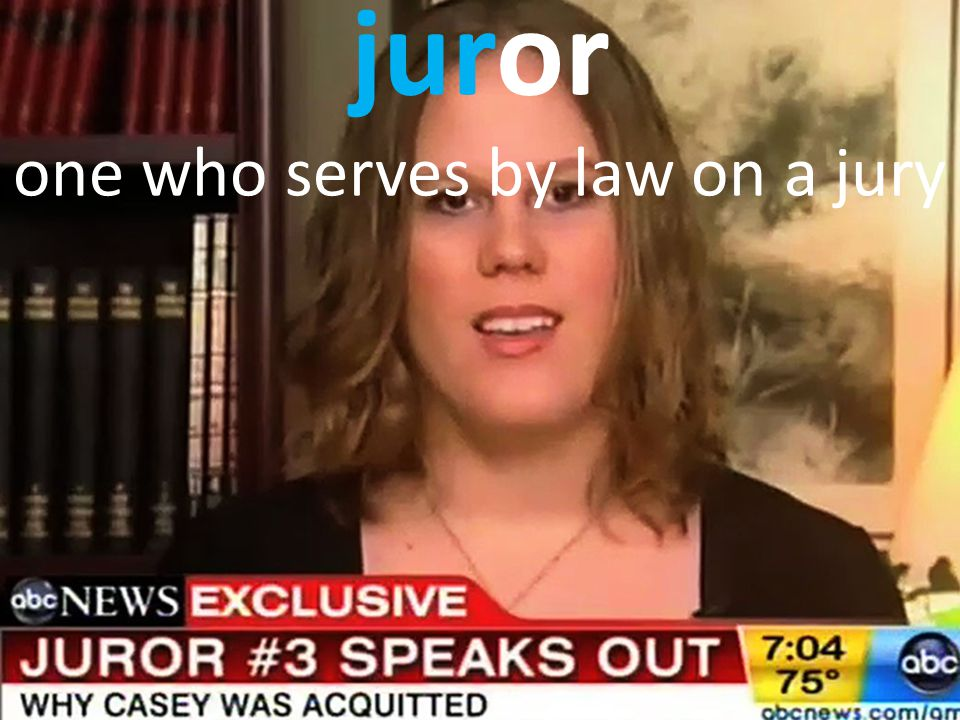 juror one who serves by law on a jury