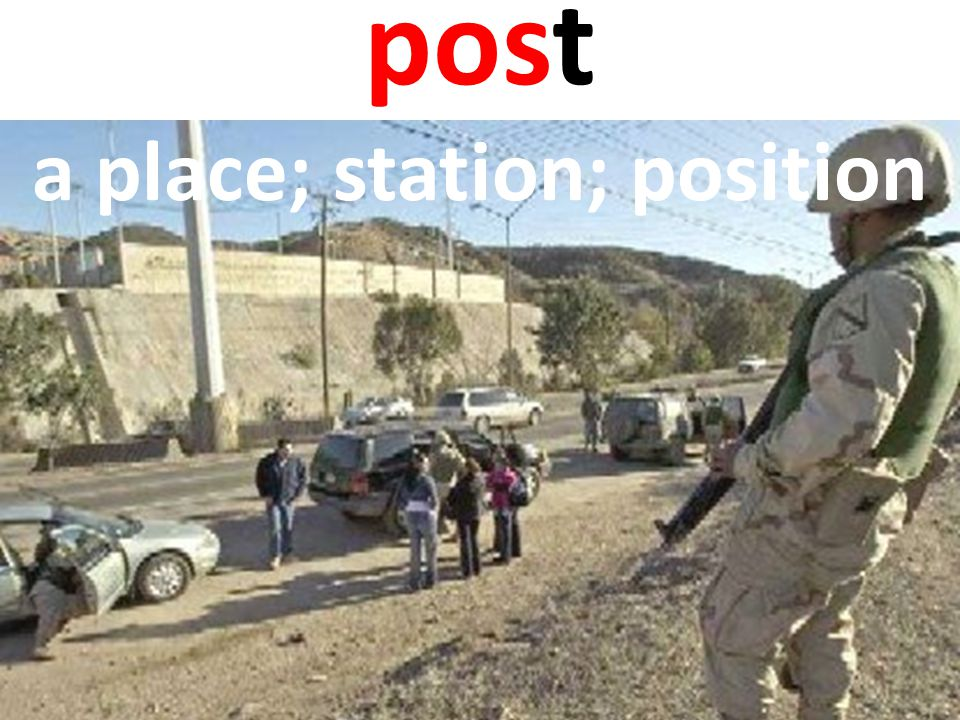 post a place; station; position