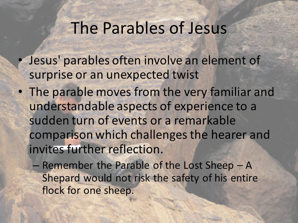 How to read the parables Jesus told his disciples that not everyone would understand his parables.