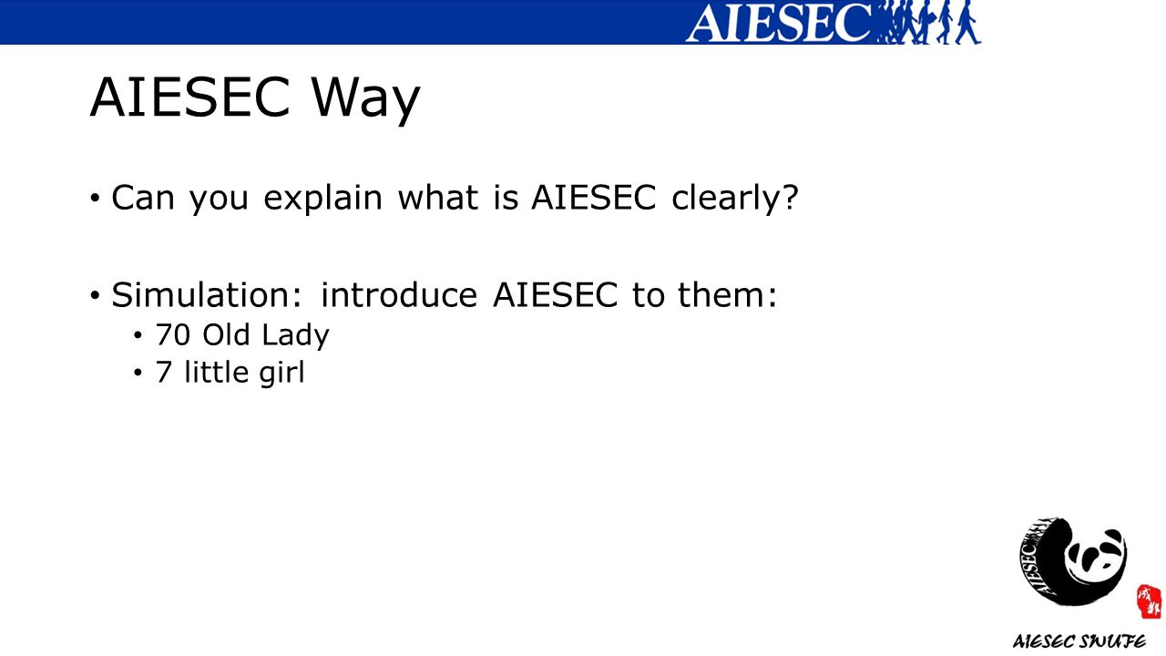 AIESEC Way Can you explain what is AIESEC clearly.