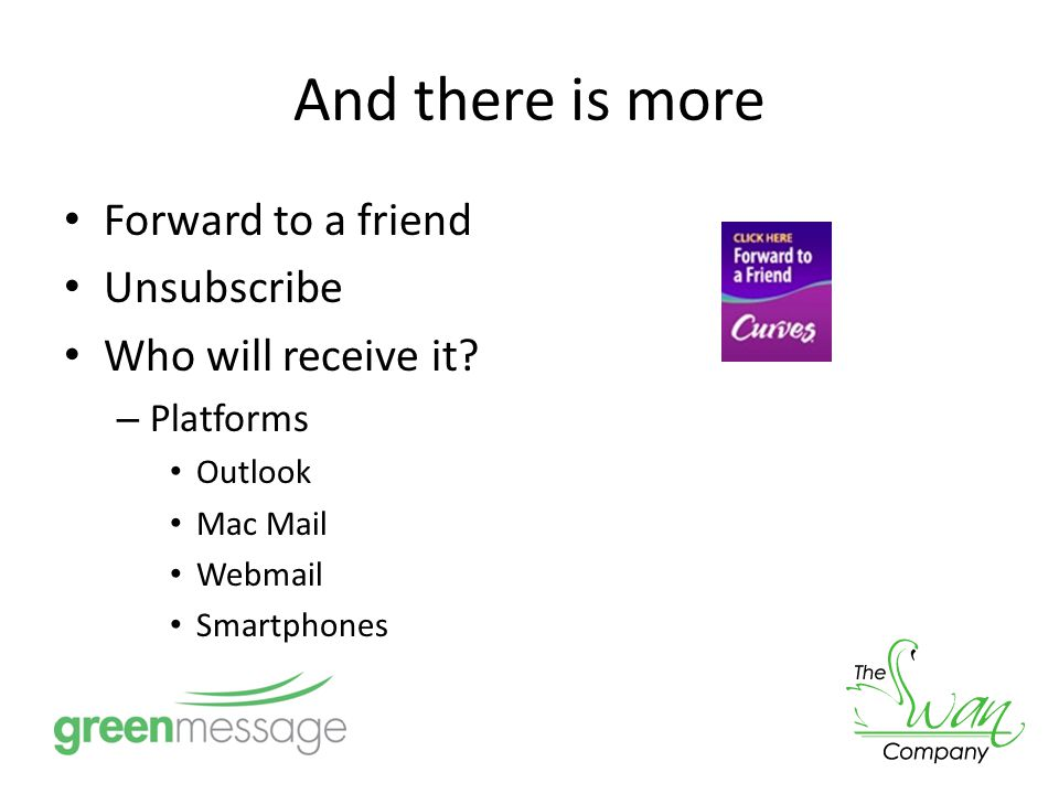 And there is more Forward to a friend Unsubscribe Who will receive it.