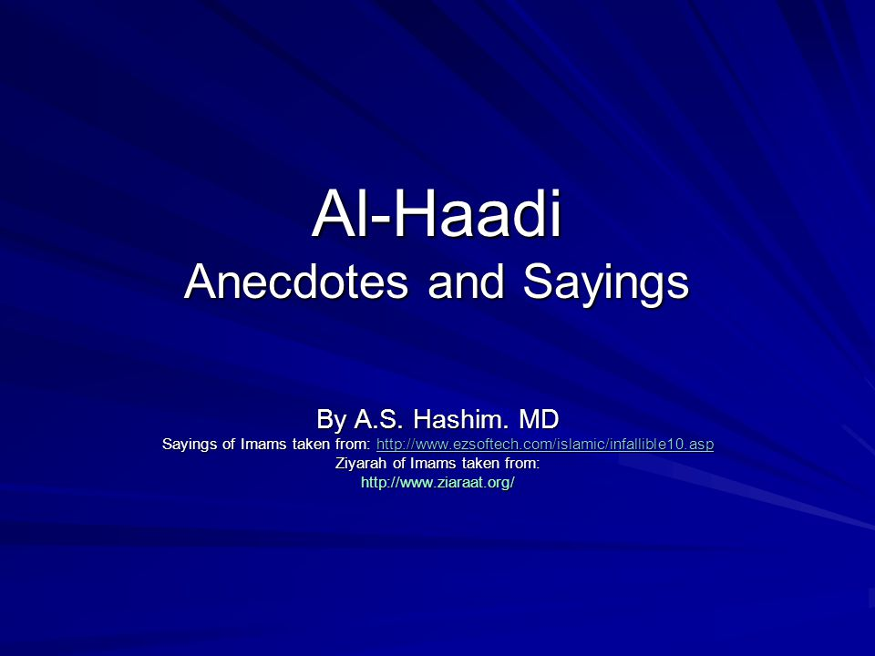 Al-Haadi Anecdotes and Sayings By A.S. Hashim.