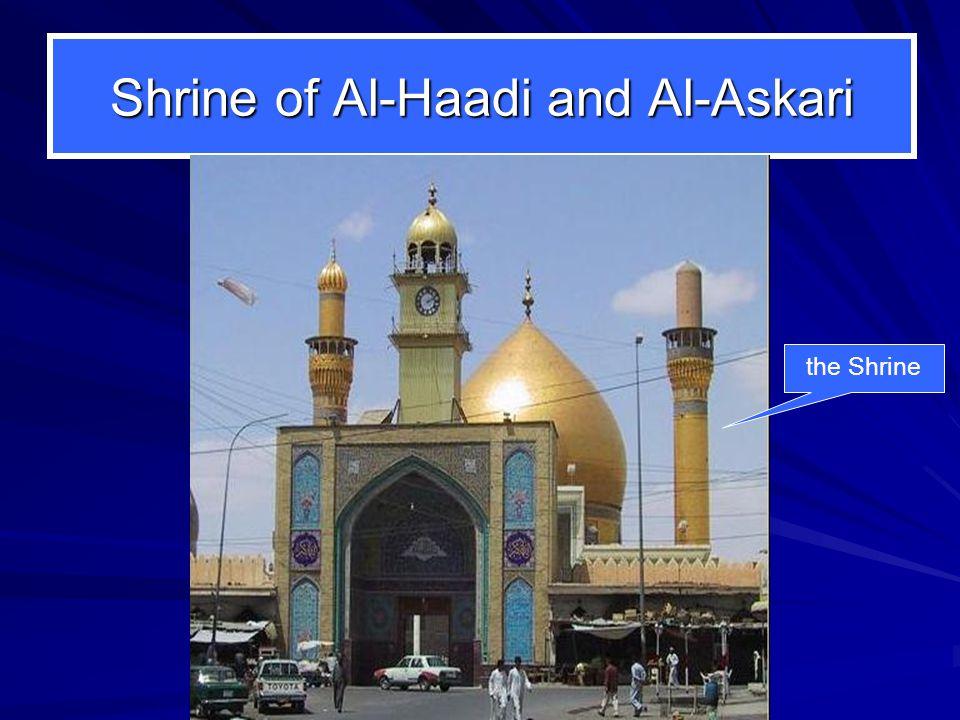 Shrine of Al-Haadi and Al-Askari the Shrine