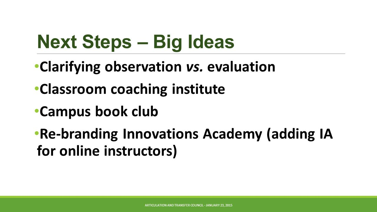 Next Steps – Big Ideas Clarifying observation vs.