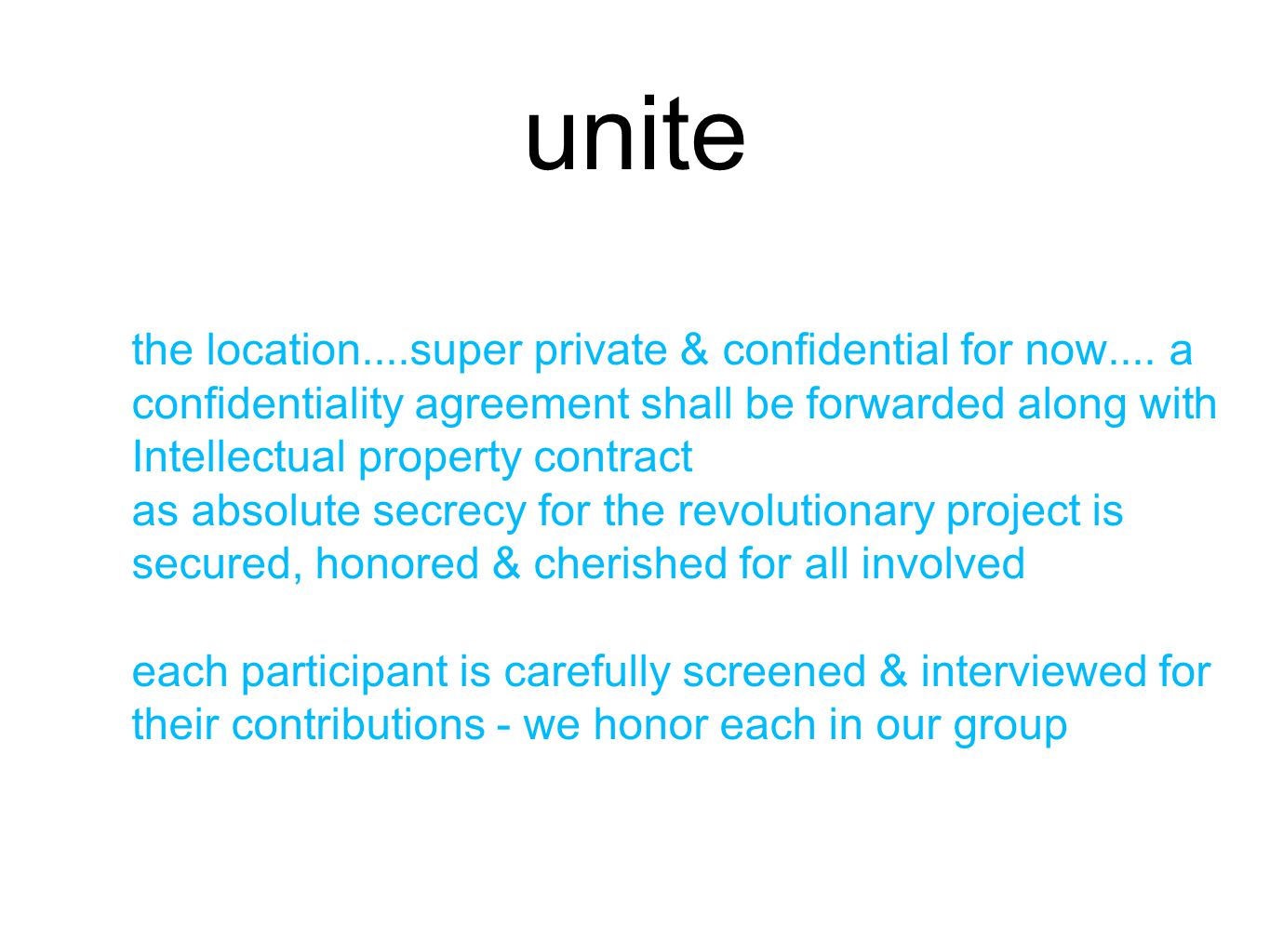 unite the location....super private & confidential for now....
