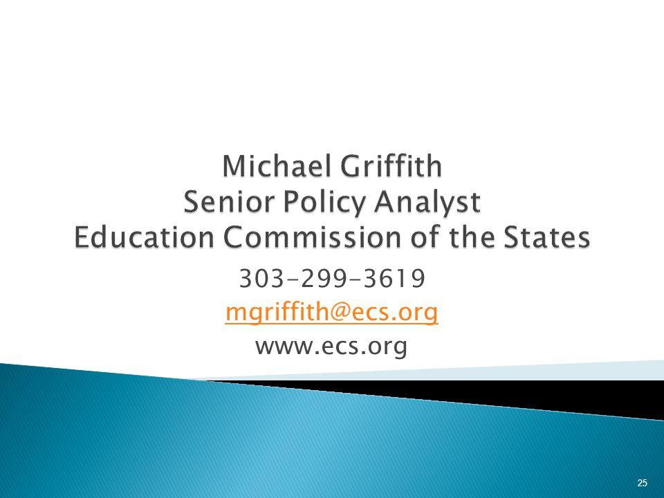 303-299-3619 mgriffith@ecs.org www.ecs.org 25