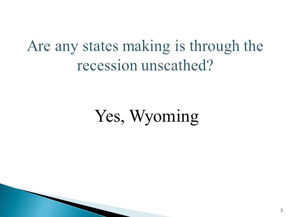 Yes, Wyoming 5
