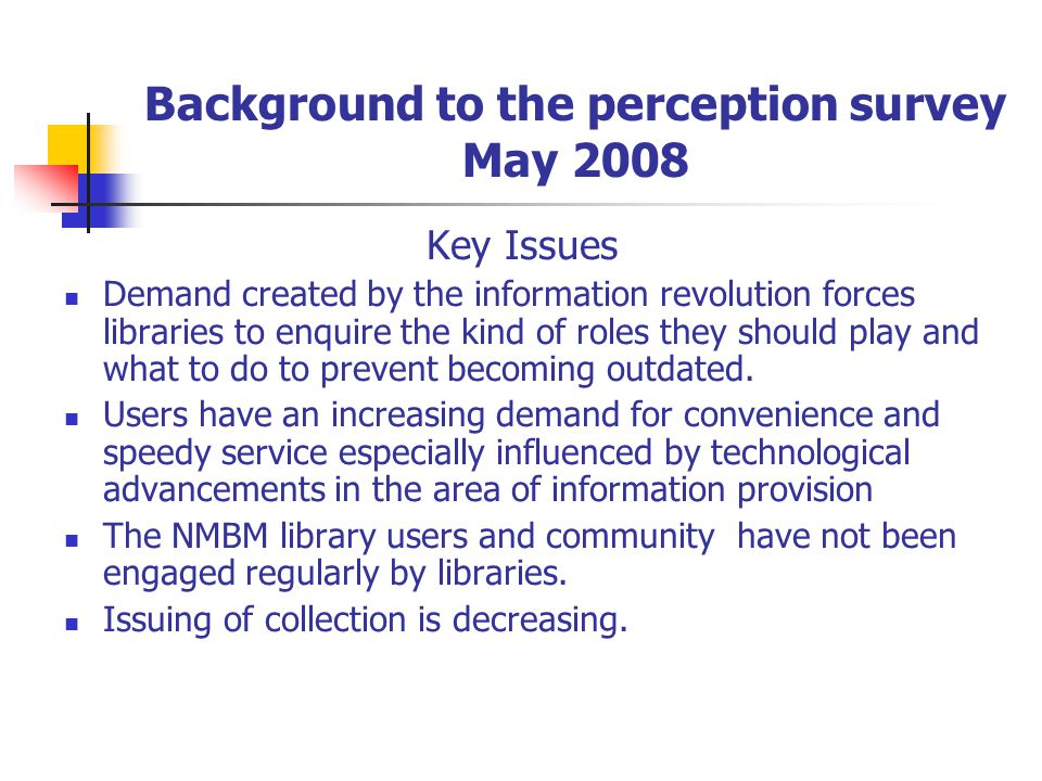 Perception survey summary findings 6.