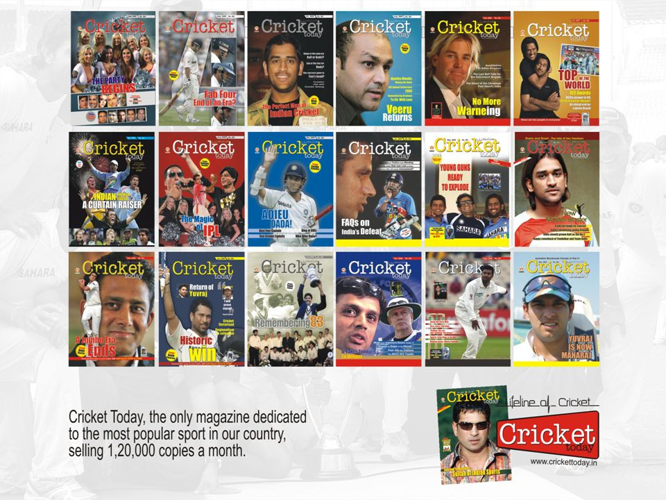 Only Lifestyle Magazine on Cricket Who reads Cricket Today.