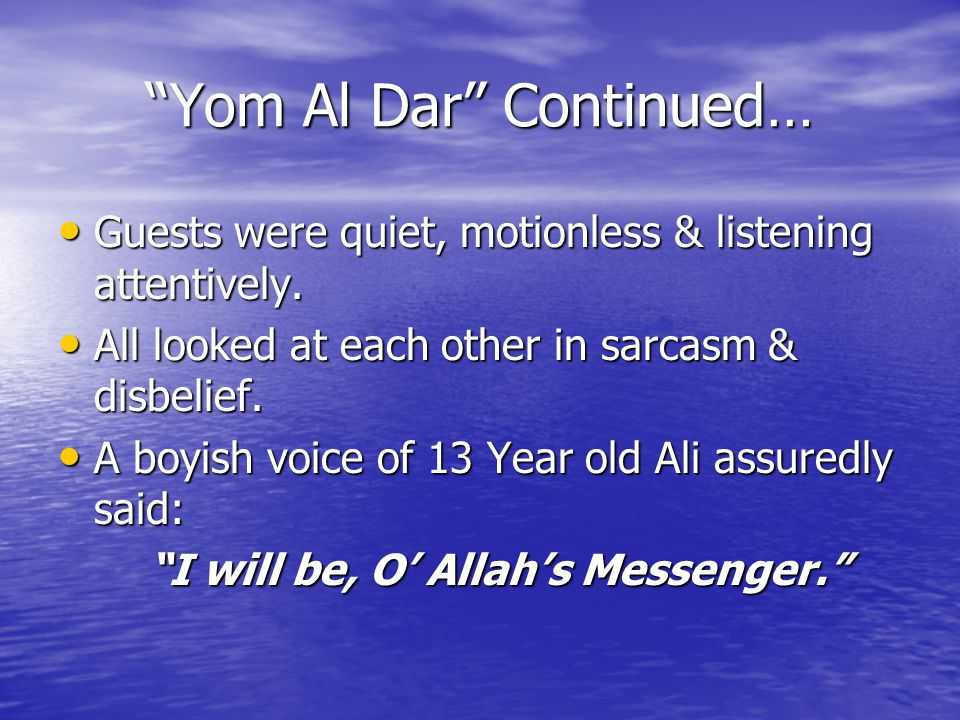 Yom Al Dar Continued… Guests were quiet, motionless & listening attentively.