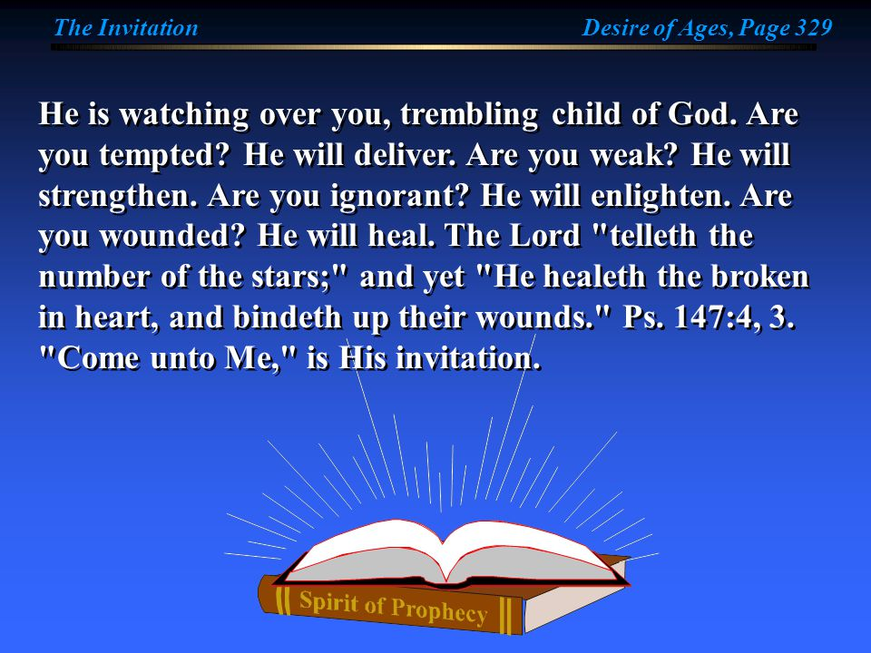 He is watching over you, trembling child of God. Are you tempted.