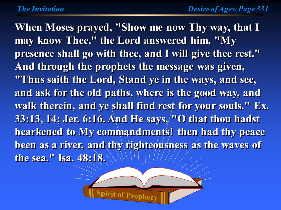 When Moses prayed,