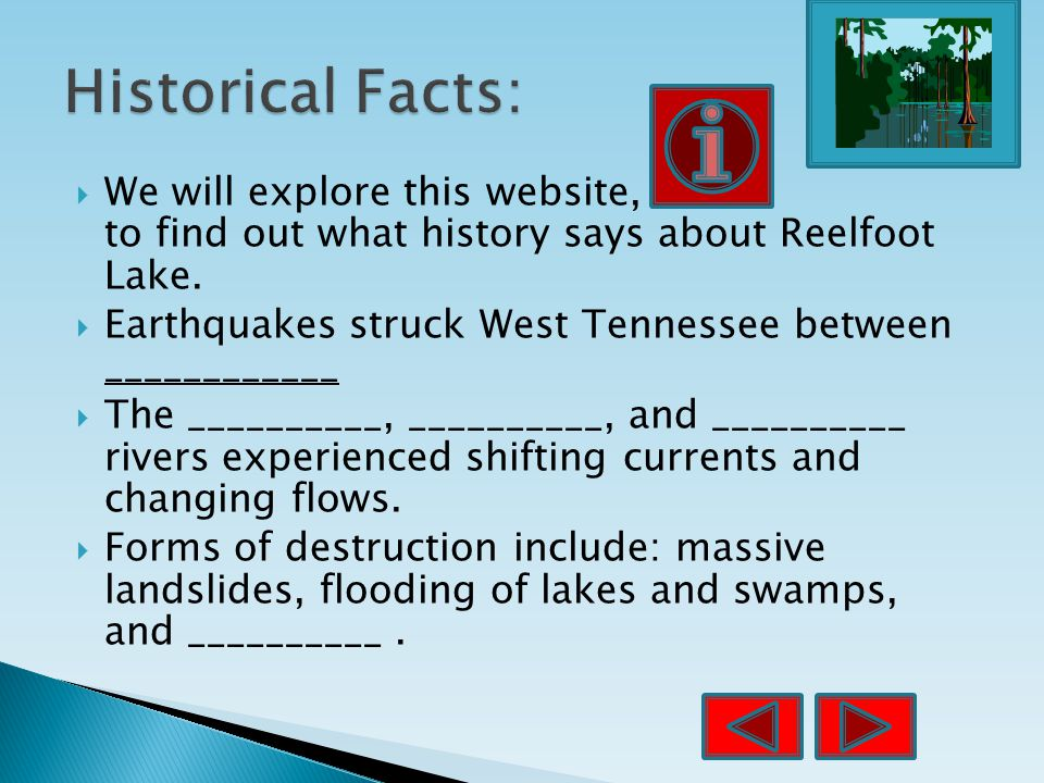  We will explore this website, to find out what history says about Reelfoot Lake.