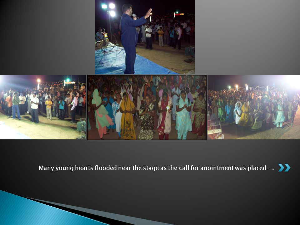 Many young hearts flooded near the stage as the call for anointment was placed….