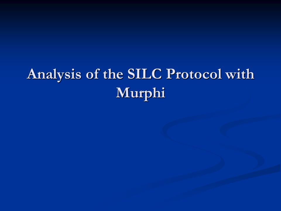 Analysis of the SILC Protocol with Murphi