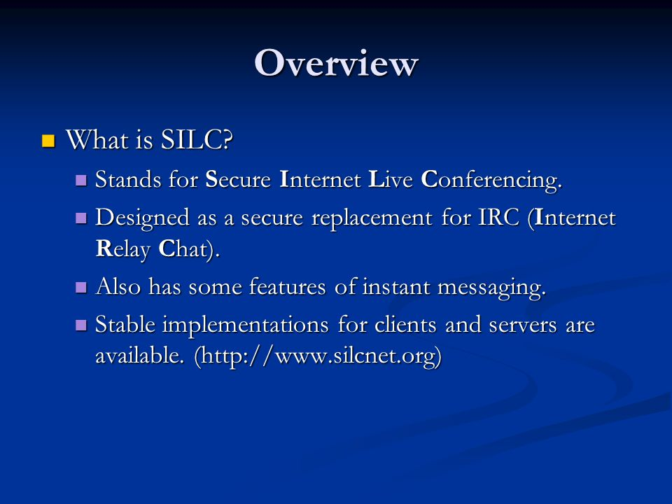 Project objectives Examine the security of SILC, and hopefully find attacks with Murphi.