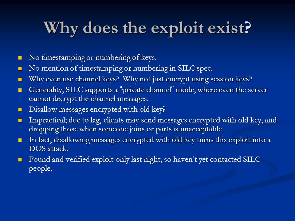 Why does the exploit exist. No timestamping or numbering of keys.