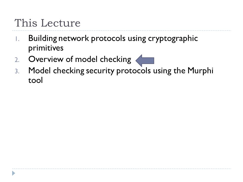 This Lecture 1.Building network protocols using cryptographic primitives 2.
