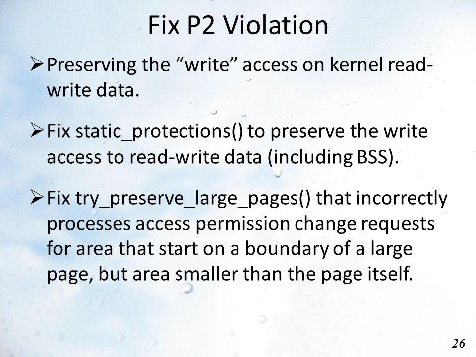 Fix P2 Violation 26  Preserving the write access on kernel read- write data.