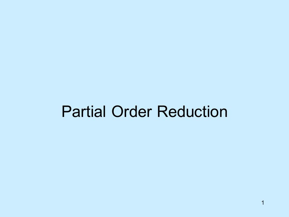 1 Partial Order Reduction