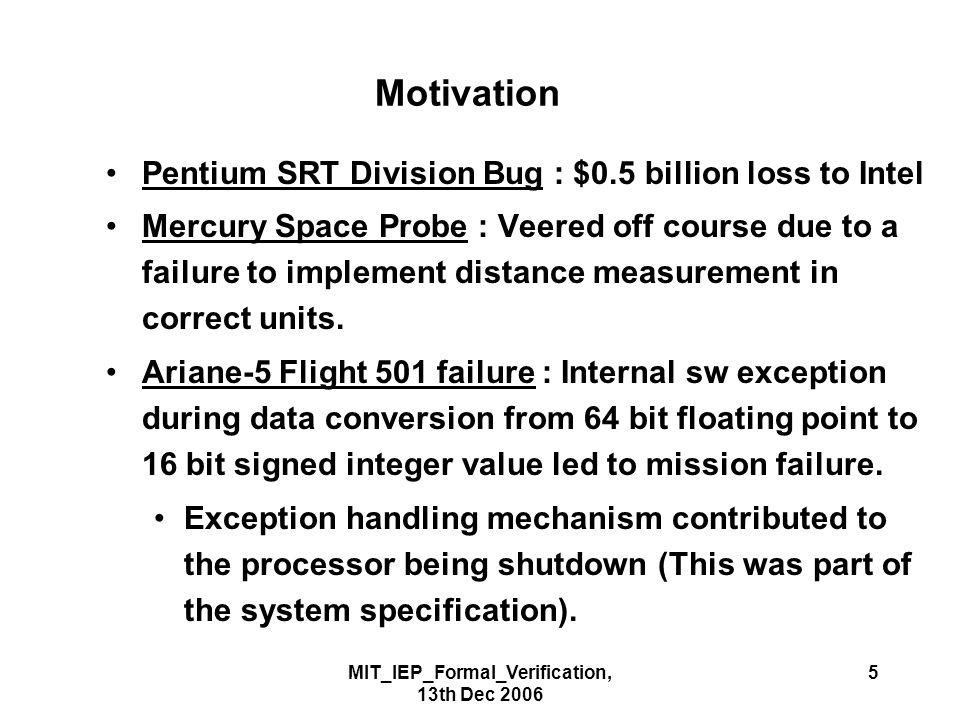 MIT_IEP_Formal_Verification, 13th Dec 2006 6 SoCs & IPs Typical SoCs consist of different components.